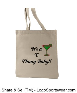 It's a C Thang Baby!! Tote Design Zoom